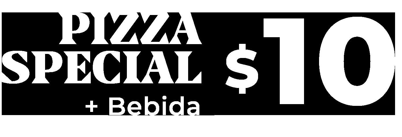 Pizzas únicas + 1 bebida desde $10
